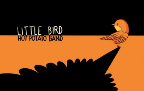 Hot Potato Band's 'Little Bird'